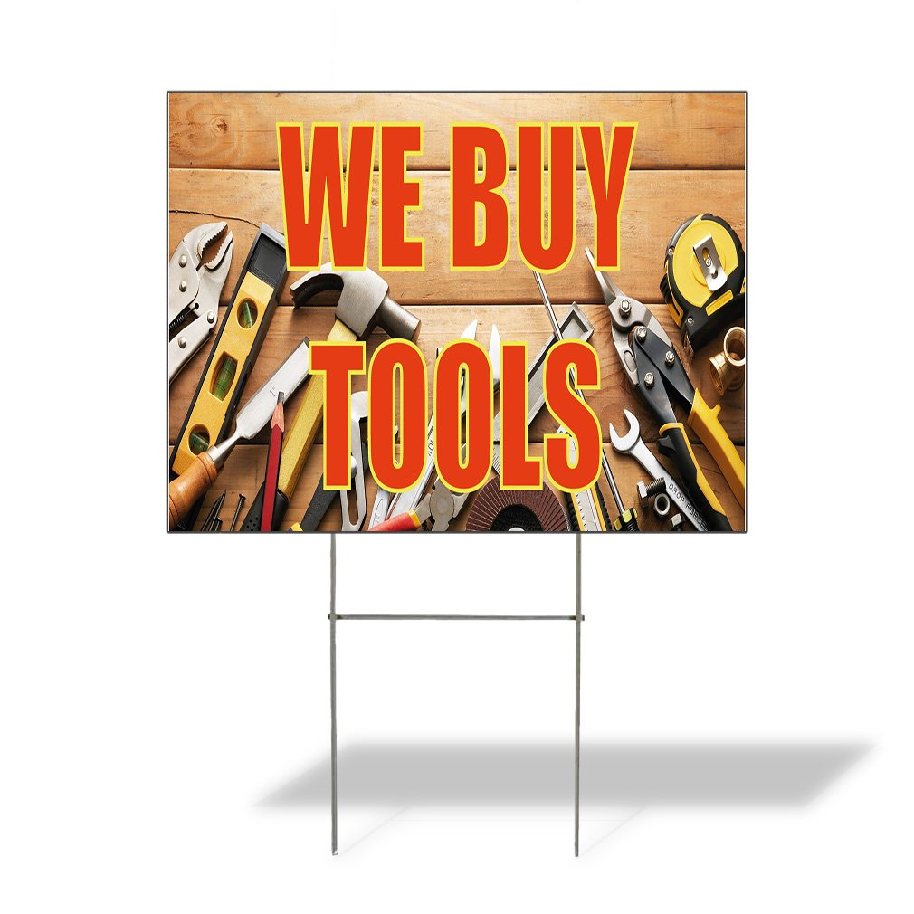 We Buy Tools #1 Outdoor Lawn Decoration Corrugated Plastic Yard Sign - 12inx18in, Free Stakes