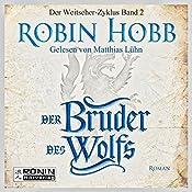Der Bruder des Wolfs (Weitseher 2) | Robin Hobb