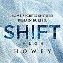 Shift Omnibus Edition : Shift 1-3, Silo Saga Hörbuch von Hugh Howey Gesprochen von: Tim Gerard Reynolds