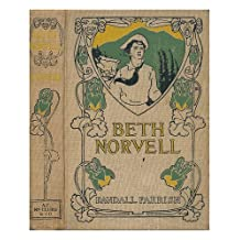Beth Norvell; a Romance of the West, by Randall Parrish ... with Frontispiece in Color by N. C. Wyeth