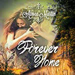 Forever Home: Lake Shores, Book 1 | Aimee Martin