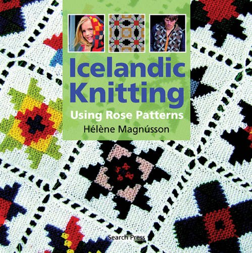 Icelandic Knitting: Using Rose Patterns ()