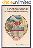 The Tao Jones Averages: A Guide to Whole-Brained Investing (English Edition)