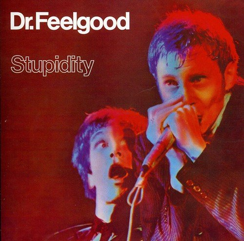 CD : Dr Feelgood - Stupidity (United Kingdom - Import)