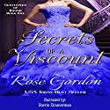 Secrets of a Viscount : Gentlemen of Honor: Volume 1 Audiobook by Rose Gordon Narrated by Stevie Zimmerman