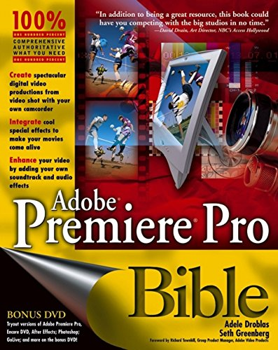 Adobe Premiere Pro Bible, with DVD -
