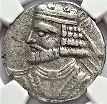 IR 50-78 AD Ancient Parthia Silver Antique Coin Tetradrachm Very Fine NGC