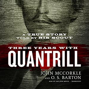 Three Years with Quantrill Audiobook