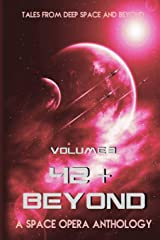 42 & Beyond: A Space Opera Anthology Paperback
