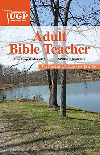 union-gospel-press-adult-bible-teacher-spring