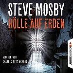 Hölle auf Erden | Steve Mosby