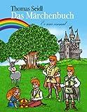 Das Märchenbuch, Thomas Seidl, 3732226581