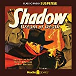 The Shadow: Dream of Death | Walter Gibson