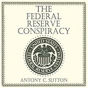 The Federal Reserve Conspiracy Hörbuch