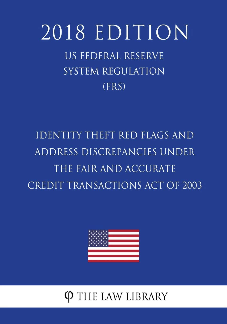 Identity Theft Red Flags and Address Discrepancies Under the Fair