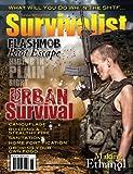 Survivalist Magazine Issue #9 - Urban Survival