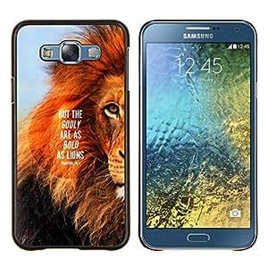 YiPhone /// Prima de resorte delgada de la cubierta del caso de Shell Armor - león texto melena inspiradora cita de verano - Samsung Galaxy E7 E700