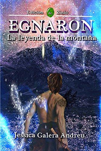 Egnaron: La leyenda de la montaña (Spanish Edition)