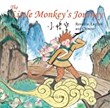 img - for Little Monkey King's Journey: Stories of the Chinese Zodiac, Retold in English and Chinese book / textbook / text book