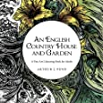 An English Country House and Garden: A Fine Art Colouring Book For Adults (Volume 1)