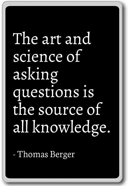 Amazoncom The Art And Science Of Asking Questions Is Th