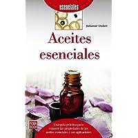 Aceites esenciales (Spanish Edition)