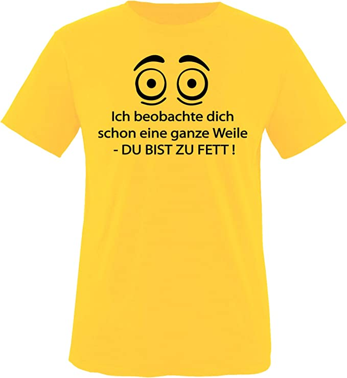 Comedy Shirts Comedy Shirts - Ich beobachte Dich Schon