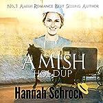 Amish Holdup | Hannah Schrock