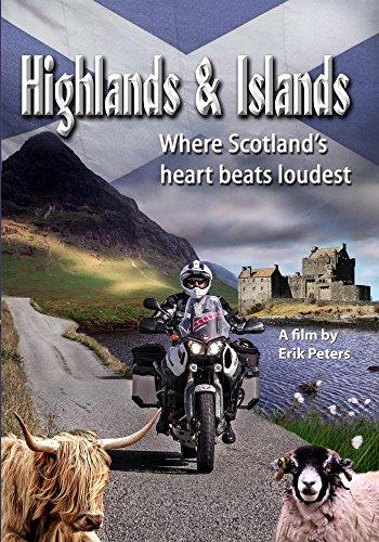 Highlands & Islands - Where Scotland's heart beats loudest