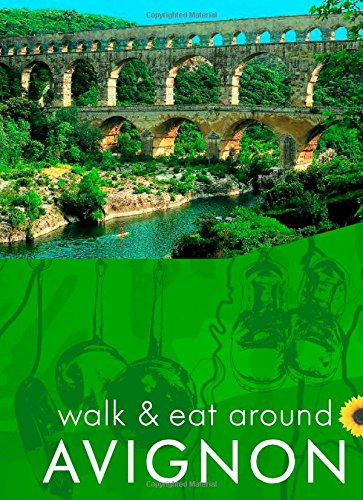 Avignon: Walk & Eat (Walk and Eat)