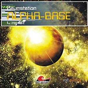 Kontakt (Raumstation Alpha-Base 4) Hörspiel