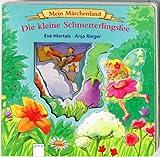Mein Märchenland: Die kleine Schmetterlingsfee