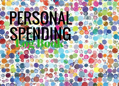 Personal Spending Log Book: Spots 6 Column Payment Record Tracker | Manage Cash Going In & Out | Simple Accounting Book | Small & Compact | 100 Pages (Money Management) (Volume 12) - 12 Cash Column