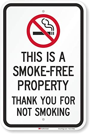 This Is A Smoke Free Property Thank You For Not Smoking Sign By