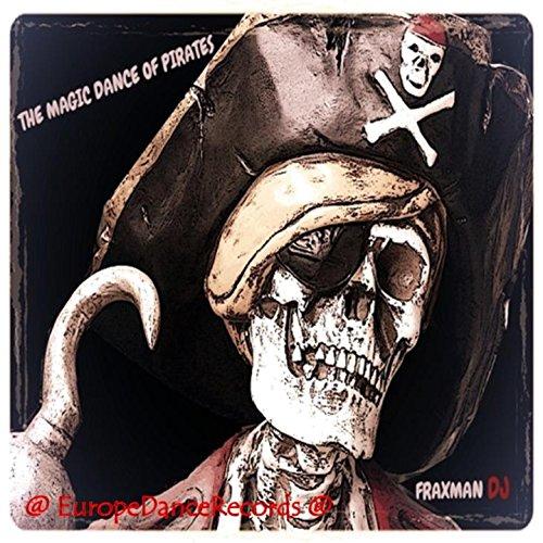 (The Magic Dance of Pirates)