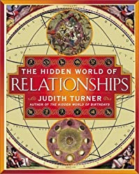 The Hidden World of Relationships by Judith Turner (2001-05-03)