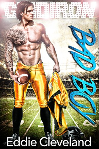 Gridiron Bad Boy: A Football Romance (Bad Boy Series Book 2) (Series Football College)