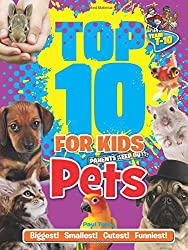 Top 10 for Kids: Pets