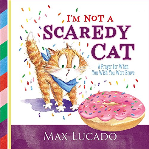 Scardy Cats - I'm Not a Scaredy Cat: A
