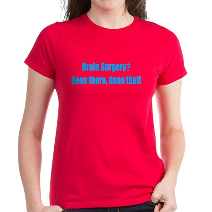 6c8a71d1 Image Unavailable. Image not available for. Color: CafePress - Funny Brain  Surgery Women's Dark T-Shirt ...