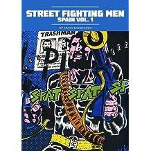Street Fighting Man: Spain Vol. 1