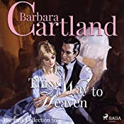 This Way to Heaven (The Pink Collection 50) | Barbara Cartland