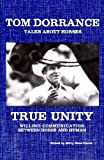 True Unity: Willing Communication Between Horse and Human by Tom Dorrance (May 19,2009)