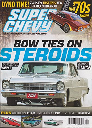 - Super Chevy Magazine August 2014