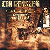 Elements: The Anthology by Ken Hensley (2006-11-14)