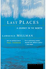 Last Places: A Journey in the North Paperback