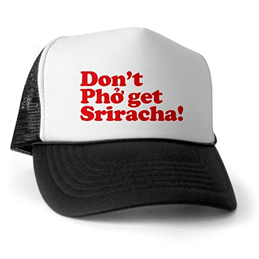 b1154ab8f77 Image Unavailable. Image not available for. Color  CafePress - Dont Pho get  Sriracha! Trucker Hat - Trucker Hat