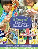 A Year of Playing Skillfully