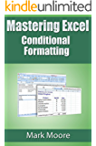 Mastering Excel: Conditional Formatting