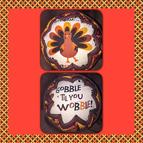 Gobble til You Wobble Turkey Fabric Quilted Thanksgiving Ornament Ball (Turkey Quilted)